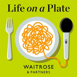 Life on a Plate by Waitrose & Partners