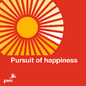 Pursuit of happiness by PwC
