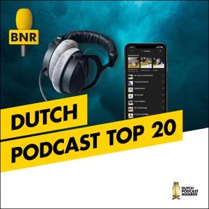 Dutch Podcast Top 20   BNR by BNR Nieuwsradio