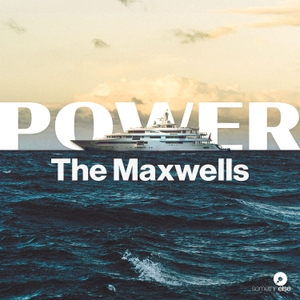 Power: The Maxwells by Somethin' Else