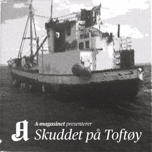 Skuddet på Toftøy by Aftenposten