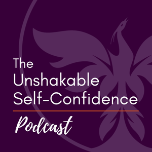 Unshakable Self-Confidence by Billy J. Atwell