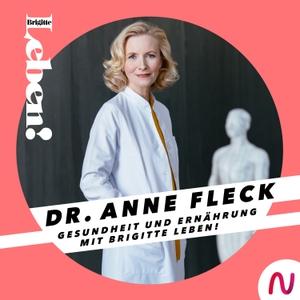 Dr. Anne Fleck - Gesundheit und Ernährung mit BRIGITTE LEBEN! by BRIGITTE LEBEN! / Audio Alliance