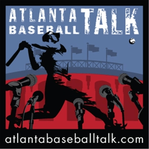 Atlanta Baseball Talk by Steve Epstein