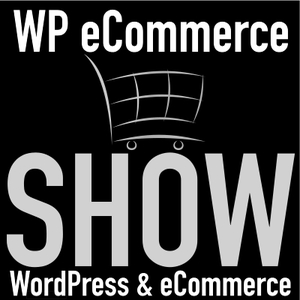 WP eCommerce Show by BobWP