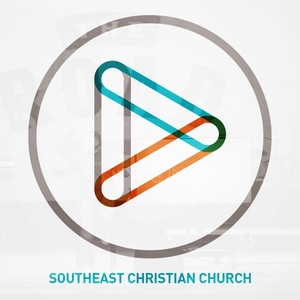 Messages at Southeast by Southeast Christian Church