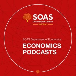 SOAS Economics: Seminar series, public lectures and events by SOAS Economics Podcast
