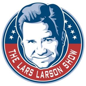 Lars Larson National Podcast by Lars Larson