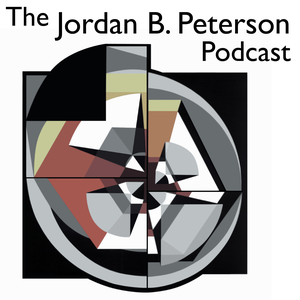 The Jordan B. Peterson Podcast by Dr. Jordan B. Peterson