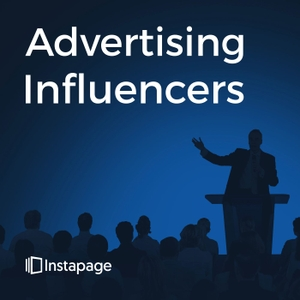 Advertising Influencers: Conversations with Marketing Thought Leaders by Instapage: The Most Powerful Landing Page Platform | Ander Frischer