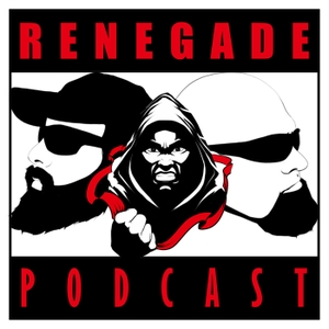 The Renegade Podcast by The Renegade Podcast