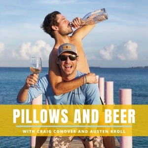 Pillows and Beer