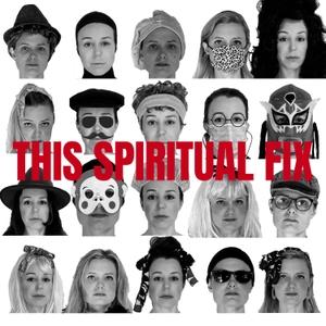 This Spiritual Fix by Kristina Wiltsee & Anna Stromquist