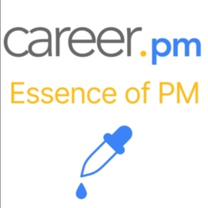 The Essence of Product Management by career.pm by career.pm Team