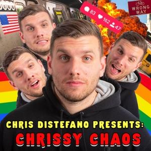 Chris Distefano Presents: Chrissy Chaos by Chris Distefano