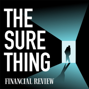 The Sure Thing by The Australian Financial Review