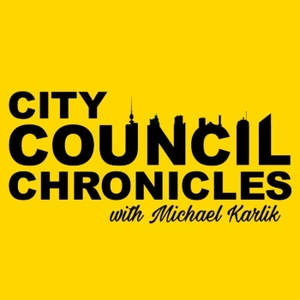 City Council Chronicles by Michael Karlik