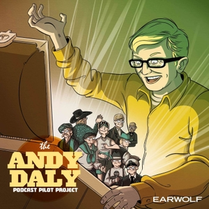 Andy Daly Podcast Pilot Project by Andy Daly Pilot Project