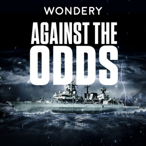 Against The Odds by Wondery