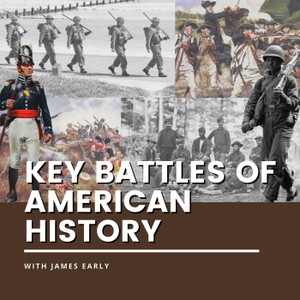 Key Battles of American History by James Early