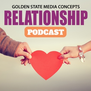 GSMC Relationship Podcast by GSMC Podcast Network