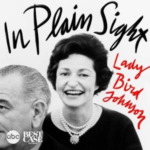 In Plain Sight: Lady Bird Johnson by ABC News