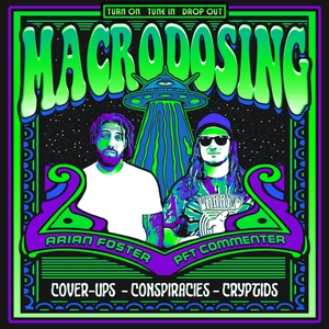 Macrodosing: Arian Foster and PFT Commenter by Barstool Sports