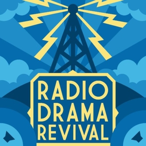 Radio Drama Revival by Radio Drama Revival