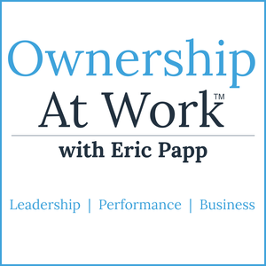 Ownership at Work: Leadership Training| Increase Performance | Improve Productivity | Effective Communication | Build Teams by Eric Papp: Keynote Speaker