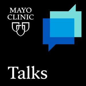 Mayo Clinic Talks by Mayo Clinic