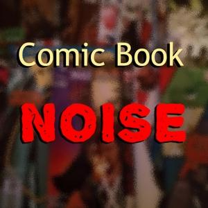Comic Book Noise by Derek Coward