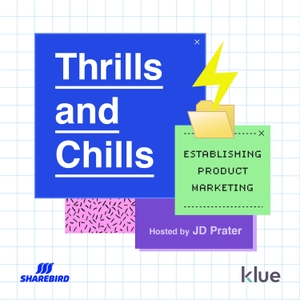 Thrills and Chills: Establishing Product Marketing