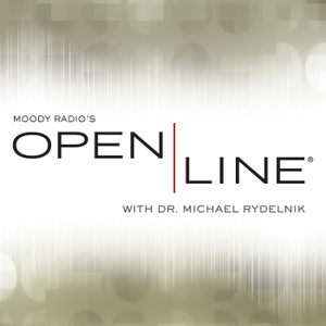 Open Line with Dr. Michael Rydelnik by Moody Radio