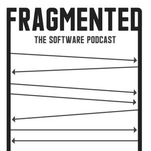 Fragmented - The Software Podcast by Spec, Kaushik Gopal, Donn Felker