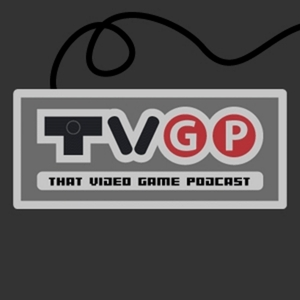 That Video Game Podcast by E1M1 Network