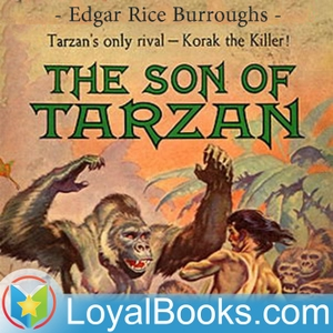 Son of Tarzan by Edgar Rice Burroughs by Loyal Books
