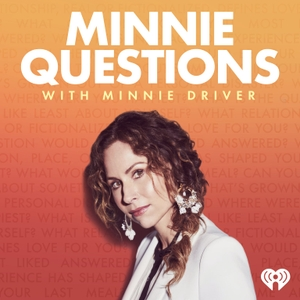 Minnie Questions with Minnie Driver by iHeartRadio