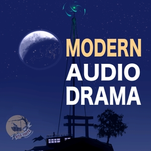 Modern Audio Drama by Rick Coste