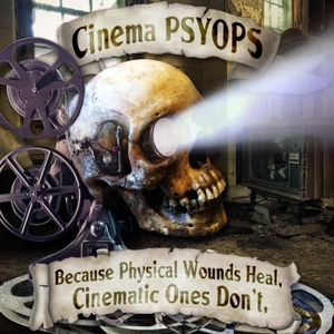 Cinema PSYOPS by Cinema PSYOPS