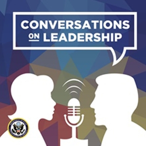 Conversations on Leadership by U.S. Department of State