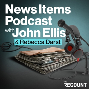 News Items Podcast with John Ellis