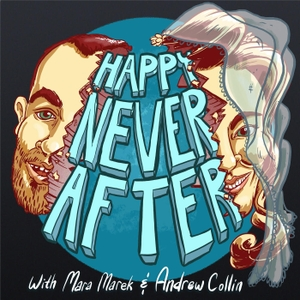 The Happy Never After Podcast by Mara Marek