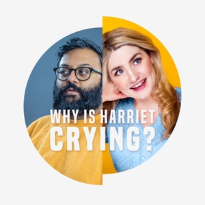 Why Is Harriet Crying? by Harriet Kemsley & Sunil Patel