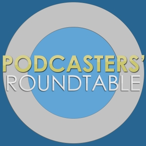 Podcasters' Roundtable by Ray Ortega, Dave Jackson, Daniel J. Lewis.
