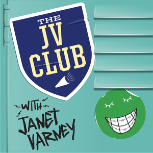 The JV Club with Janet Varney by Janet Varney and Maximum Fun