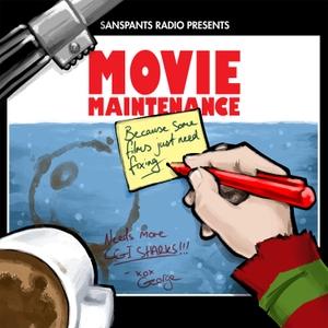 Movie Maintenance by Sanspants Radio
