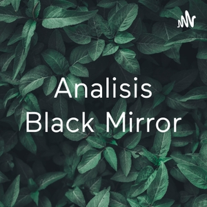 Analisis Black Mirror by Rostand Aballo