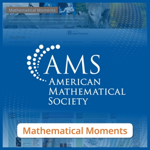 Mathematical Moments from the American Mathematical Society by American Mathematical Society