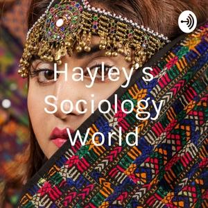 Hayley's Sociology World by Hayley Watts