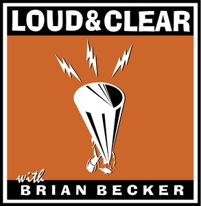 Loud & Clear by Brian Becker